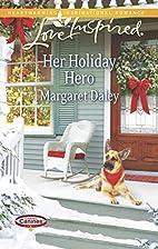 Her Holiday Hero (Love InspiredCaring…