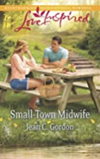 Small-Town Midwife (Love Inspired) by Jean…