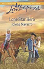 Lone Star Hero (Love Inspired) by Jolene…