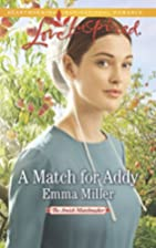 A Match for Addy (The Amish Matchmaker) by…