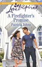 A Firefighter's Promise (Love Inspired) by…