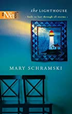 The Lighthouse by Mary Schramski