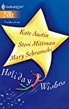 Schramski, Mary: Holiday Wishes