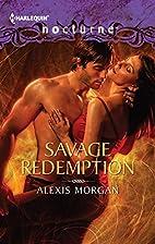 Savage Redemption by Alexis Morgan