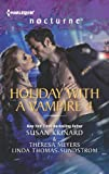 Krinard, Susan: Holiday with a Vampire 4: Halfway to DawnThe GiftBright Star (Harlequin Nocturne)