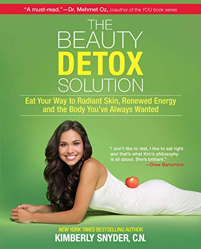 the-beauty-detox-solution-eat-your-way-to-radiant-skin-renewed-energy-and-the-body-youve-always-wanted