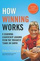 How Winning Works: 8 Essential Leadership…
