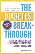The Diabetes Breakthrough: Based on a…