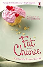Fat Chance by Deborah Blumenthal