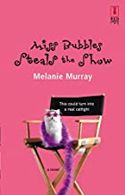 Miss Bubbles Steals The Show by Melanie…