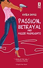 Passion, Betrayal and Killer Highlights by…