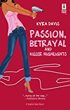 Passion, Betrayal and Killer Highlights by…