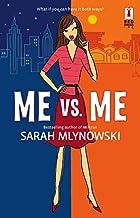 Me vs. Me by Sarah Mlynowski
