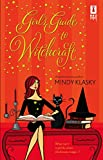 Klasky, Mindy: Girl's Guide to Witchcraft