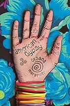 American Gypsy: A Memoir by Oksana Marafioti