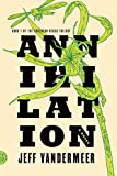 VanderMeer, Jeff: Annihilation: A Novel (The Southern Reach Trilogy)