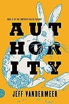 Authority : a novel by Jeff VanderMeer