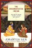 Amartya Sen: The Argumentative Indian: Writings on Indian History, Culture and Identity