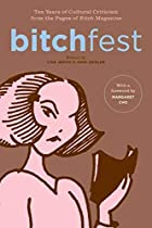 BITCHfest: Ten Years of Cultural Criticism…