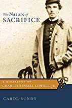The Nature of Sacrifice: A Biography of…