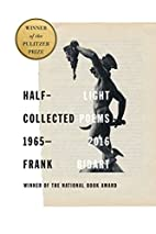 Half-light: Collected Poems 1965-2016 by…