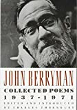 Berryman, John: John Berryman: Collected Poems, 1937-1971