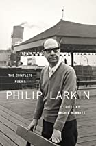 The Complete Poems by Philip Larkin