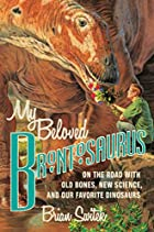 My Beloved Brontosaurus: On the Road with…