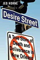 Desire Street: A True Story of Death and…