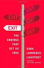 Exit: The Endings That Set Us Free by Sara…