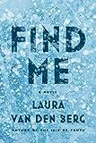 Find Me by Laura van der Berg