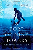 A Fort of Nine Towers: An Afghan Family…