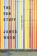The fun stuff, and other essays by James…