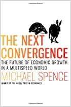 The Next Convergence: The Future of Economic…