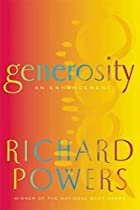 Generosity: An Enhancement by Richard Powers