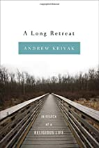 A Long Retreat: In Search of a Religious…