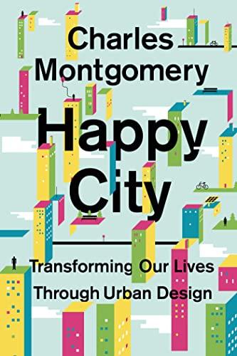 happy-city-transforming-our-lives-through-urban-design
