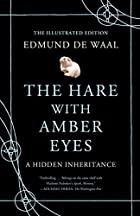 The Hare with Amber Eyes (Illustrated…