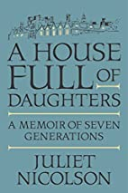A House Full of Daughters: A Memoir of Seven…