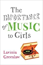 The Importance of Music to Girls by Lavinia…