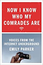 Now I Know Who My Comrades Are: Voices from…