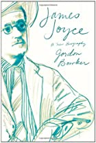 James Joyce: A New Biography by Gordon…