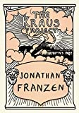 Franzen, Jonathan: The Kraus Project: Essays by Karl Kraus