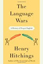 The Language Wars: A History of Proper…