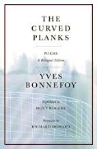 Les Planches courbes by Yves Bonnefoy