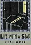 Weil, Jiri: Life with a Star