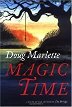 Magic Time: A Novel by Doug Marlette