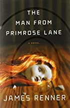 The Man from Primrose Lane: A Novel by James…
