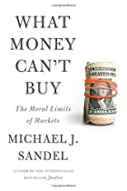 What Money Can't Buy: The Moral Limits…