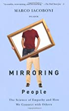 Mirroring People: The New Science of How We…